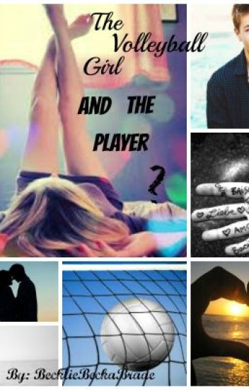 The Volleyball Girl and The Player?