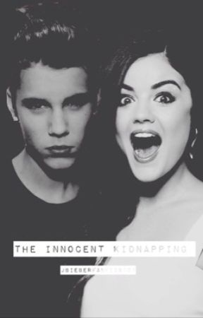 The Innocent Kidnapping by jbieberfanfics101