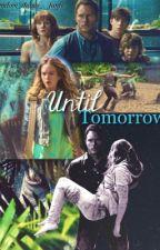 Until Tomorrow. || Jurassic World fanfic by _random_things_