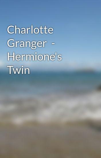 Charlotte Granger  - Hermione's Twin