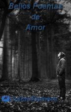 Bellos Poemas De Amor by PuddinDeDios