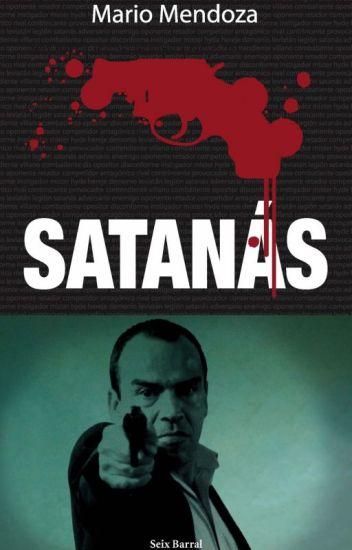 Satanás - Mario Mendoza