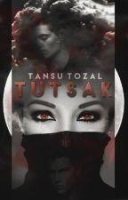 TUTSAK by tansutzl