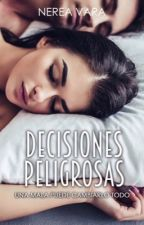 Decisiones peligrosas (TP2) by Nerea61991