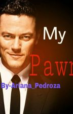 My Pawn (Book two on Dracula Loves Me) by Ariana_Pedroza