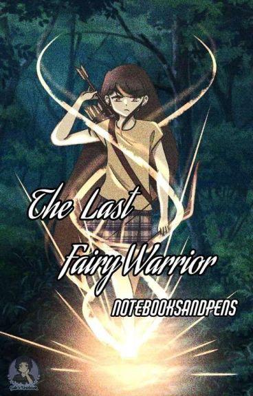 The Last Fairy Warrior