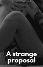 A strange proposal » H.S. [CORREGGERE] by 5sos_mlml