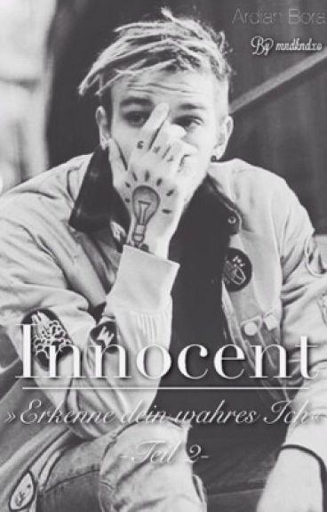 Innocent | Erkenne dein wahres Ich [2] | Ardy