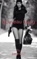 Nouveau gang by justyou17