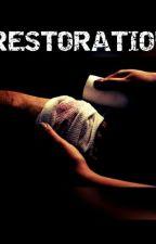 Book Two - Restoration by larryslove1618
