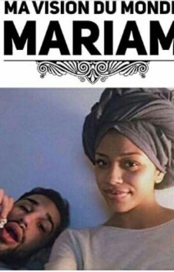 Mariam - Ma vision du monde - Chronique