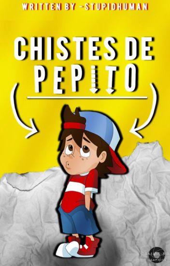 Chistes De Pepito (Terminada)✔