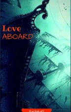 Love ABOARD by KarthikaPl
