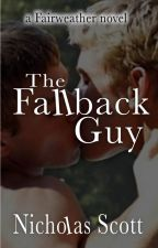 The Fallback Guy by Nicholasscott