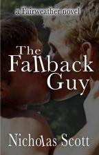 The Fallback Guy by Nicholasscott