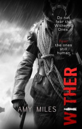 Wither excerpt by AmyMilesBooks