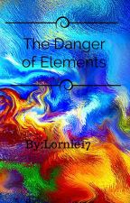 Danger of Elements by Lornie17