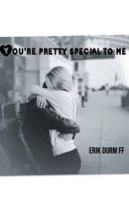 You're Pretty Special To Me (Erik Durm FF) ON HOLD by Millie145