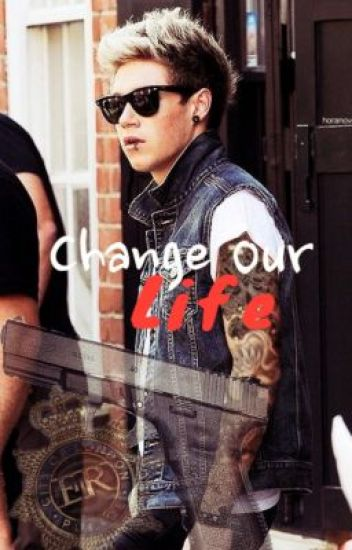 Change Our Life » Punk Niall Story