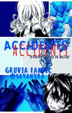 accidents [gruvia fanfic] by sayanxra