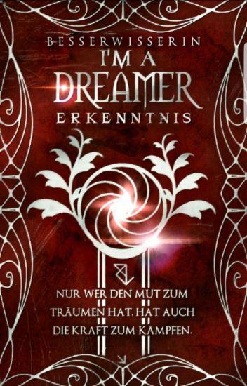 I'm a Dreamer - Erkenntnis [Band 1]