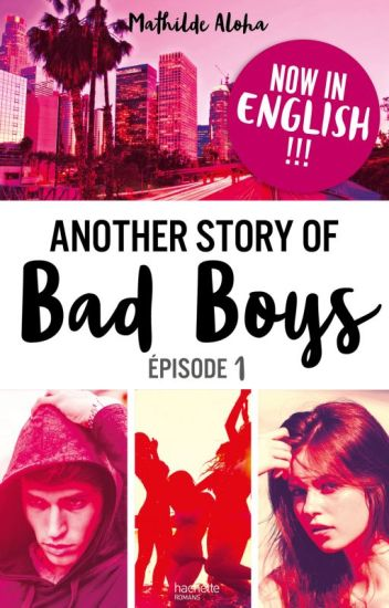 Another Story of Bad Boys (sous contrat d'édition)