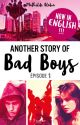 Another Story of Bad Boys (sous contrat d'édition) by AlohaLili