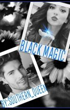 BLACK MAGIC by Southern_Queen