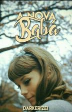 A Nova Babá (1° Temp. Completa) by Psicat