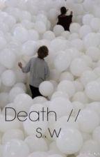 Death // s.w by leesuh