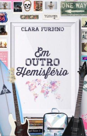 Em Outro Hemisfério by Claireth13