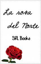 La rosa del Norte by SaLiitORL