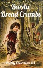 Bardic Bread Crumbs #3 by PoetsPub