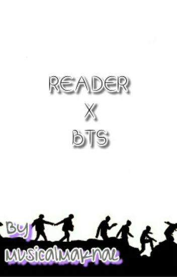 Reader x BTS