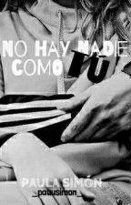 No Hay Nadie Como Tú   [Gemeliers] by _pauusimon_