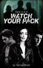 Watch Your Pack | Liam Dunbar | Book 2 | Dylan Sprayberry | Teen Wolf by Teenwolfinski