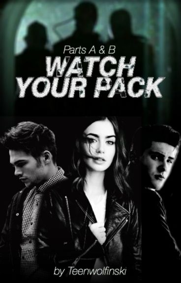 Watch Your Pack | Liam Dunbar | Book 2 | Dylan Sprayberry | Teen Wolf