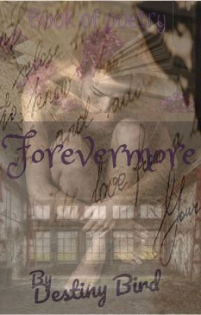 Forevermore by CrazyPebbles21