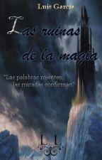 Las ruinas de la magia by Raspujo