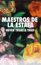 MAESTROS DE LA ESTAFA: NEVER TRUST A THIEF by 123porEli