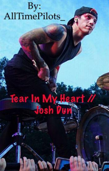 Tear In My Heart // Josh Dun