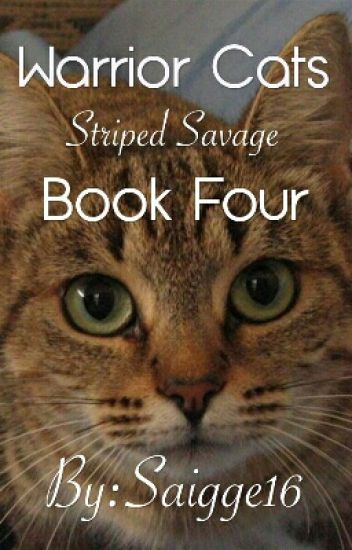Warrior Cats: Striped Savage Book 4