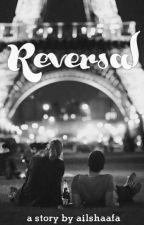 Reversal [one shoot] by ailshaafa