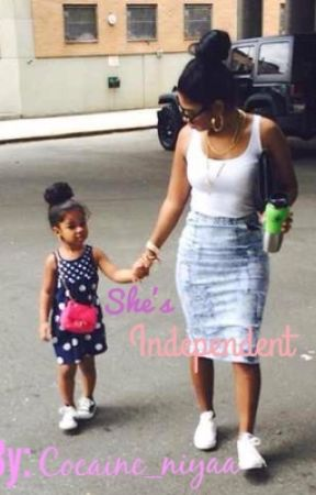 She's Independent by Cocaine_Niyaa