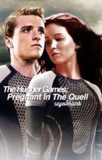 Pregnant In the Quell  by sayeverlark
