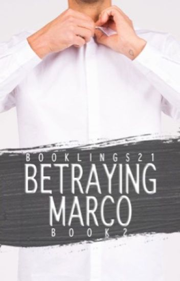 Betraying Marco [Book 2 of the Stavros Series]✔️
