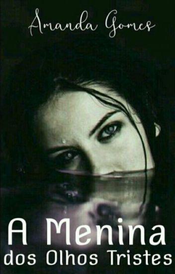A Menina Dos Olhos Tristes