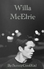 Willa McElrie (Dylan O'Brien fanfic) by SunnyCoolKid