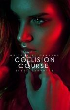 Collision Course by carlyne123