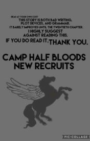 Camp Half Blood's New Recruits by BookWormCorp